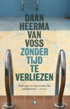 Daan  Heerma van Voss Zonder tijd te verliezen