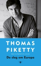 Thomas  Piketty Slag om Europa