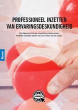 Alie Weerman , Professioneel inzetten van ervaringsdesk