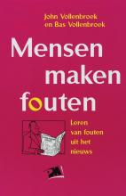 B. Vollenbroek J. Vollenbroek, Mensen maken fouten