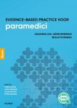 Guus Munten Chris Kuiper  Joan Verhoef, Evidence-based practice voor paramedici