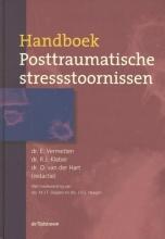 Onno van der Hart Eric Vermetten  Rolf Kleber, Handboek Posttraumatische stressstoornissen