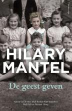 Hilary  Mantel De geest geven
