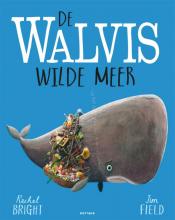 Rachel Bright , De walvis wilde meer