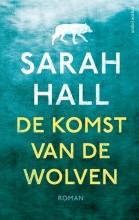 Hall, Sarah De komst van de wolven