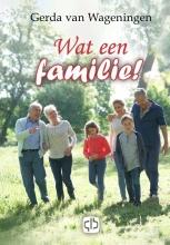 Gerda van Wageningen Wat een familie! - grote letter uitgave