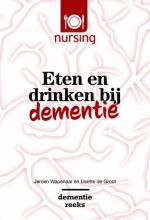 Lisette de Groot Jeroen Wapenaar, Eten en drinken bij dementie