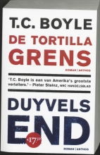 T. Coraghessan  Boyle Duyvels End - De Tortilla grens