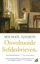 Michaïl  Sjisjkin Onvoltooide liefdesbrieven