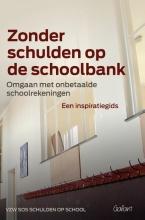 VZW SOS Schulden Op School Zonder schulden op de schoolbank