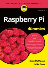 Mike Cook Sean McManus, Raspberry Pi voor Dummies