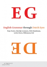 Aletta G. Dorst Tony Foster  Martijn Lemmen  Dick Smakman, English Grammar through Dutch Eyes