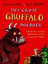 Julia  Donaldson Het Grote Gruffalo Doeboek