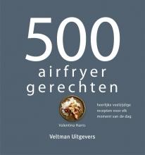 Valentina Harris , 500 airfryer gerechten