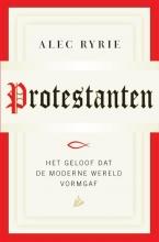 Alec  Ryrie Protestanten