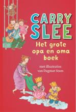 Carry Slee , Het grote opa en oma boek