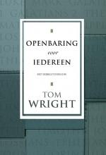 Tom Wright , Openbaring voor iedereen
