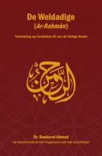 Basharat Ahmad , De Weldadige (Ar-Rahman)