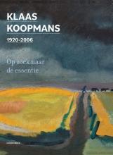 Bart Marius Jan Henk Hamoen  Hans Smelik  Bert Looper, Klaas Koopmans 1920-2006