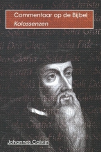 Johannes Calvijn , De brief van Paulus aan de kolossenzen