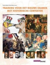 Menno Visser Harald Buskop  Leo Dalhuisen  Roen van der Geest, Training voor het nieuwe examen met historische contexten
