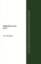 J.N. Detailleur , Shibboleth aan de poort