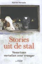 Katrien Vervaele , Stories uit de stal