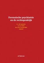 , Forensische psychiatrie en de rechtspraktijk