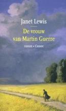 Janet Lewis , De vrouw van Martin Guerre