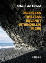 Edwin de Groot Zelfs een Tibetaan belandt uiteindelijk in zee