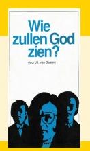 J.I. van Baaren , Wie zullen God zien?