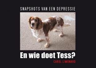 Carol  Limonard En wie doet Tess?