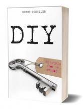 Bobby Schuller , DIY