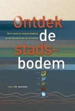 Nico van der Wel Ontdek de stadsbodem
