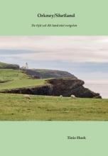 Tinie Hoek , Orkney/Shetland