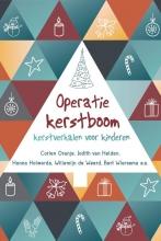Bert Wiersema Corien Oranje  Judith van Helden  Hanna Holwerda  Willemijn de Weerd, Operatie kerstboom