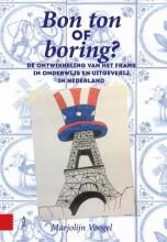 Marjolijn  Voogel Bon ton of boring?