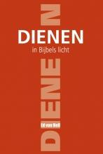 E. van Hell Dienen in Bijbels licht