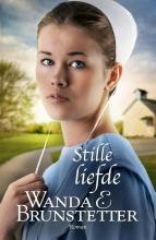 Wanda  Brunstetter Stille liefde - De Indiana Amish 3