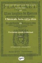 , Classicale Acta 1573-1620 IX Band 1