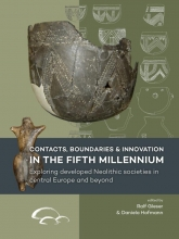 , Contacts, boundaries and innovation in the fifth millennium