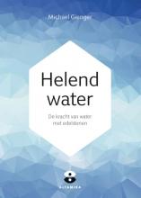 Michael  Gienger, Joachim  Goebel Helend water