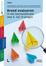 Greet Herssens Ludo Heylen  Ivan Van Gucht, Breed evalueren