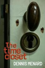 Dennis  Menard The time closet