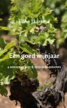 Eline  Jaarsma Een goed wijnjaar
