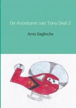 Arno Daglinckx De avonturen van Tony Dagboek deel 2