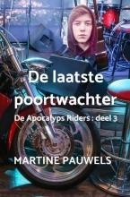 Martine Pauwels , De laatste poortwachter