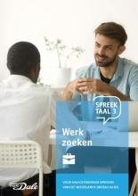 Stichting Het Begint met Taal & VU-NT2 , Spreektaal 3 Werk zoeken