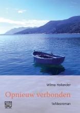 Wilma  Hollander Opnieuw verbonden - grote letter uitgave