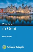 Robert Declerck , Wandelen in Gent